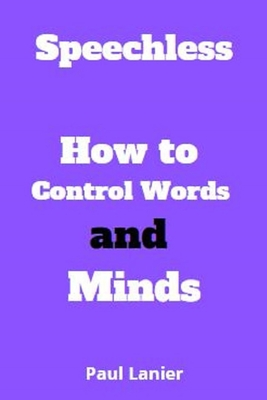 Speechless: How to Control Words and Minds Cover Image