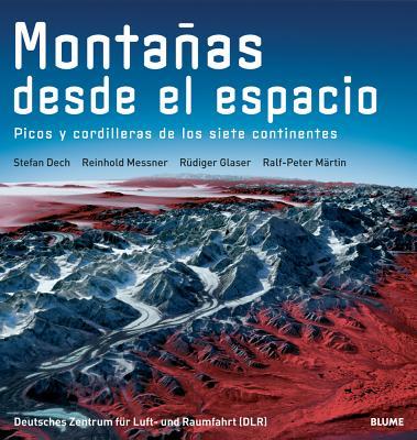 Montañas desde el espacio: Picos y cordilleras de los siete continentes Cover Image