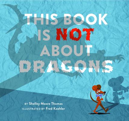This Book Is Not about Dragons Cover