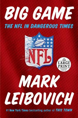 Big Game: The NFL in Dangerous Times Cover Image