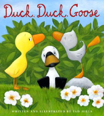 Duck, Duck, Goose (Duck & Goose) Cover Image