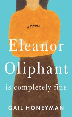 Eleanor Oliphant Is Completely Fine Cover Image