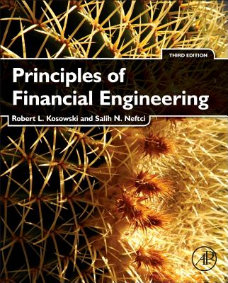 Principles of Financial Engineering (Academic Press Advanced Finance) Cover Image