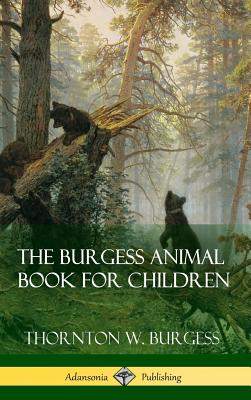 The Burgess Animal Book for Children (Hardcover) Cover Image