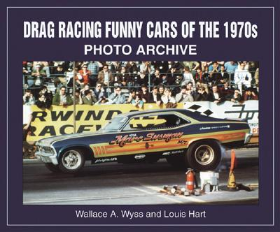 Cover for Drag Racing Funny Cars of the 1970s