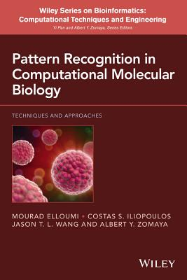 Pattern Recognition in Computational Molecular Biology: Techniques and Approaches Cover Image
