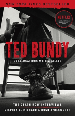 Ted Bundy: Conversations with a Killer, 1: The Death Row Interviews Cover Image