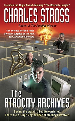 Cover for The Atrocity Archives (A Laundry Files Novel #1)