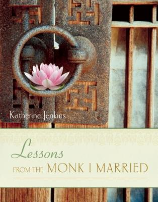 Lessons from the Monk I Married Cover
