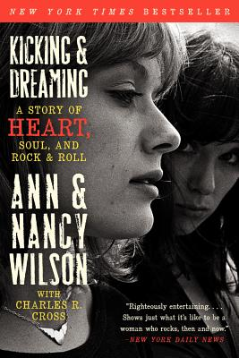 Kicking & Dreaming: A Story of Heart, Soul, and Rock and Roll Cover Image
