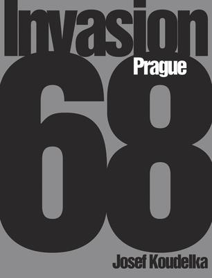 Josef Koudelka: Invasion 68: Prague Cover Image