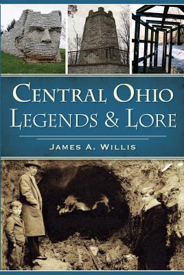 Central Ohio Legends & Lore Cover Image