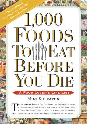 Cover for 1,000 Foods To Eat Before You Die