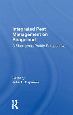 Integrated Pest Management on Rangeland: A Shortgrass Prairie Perspective Cover Image