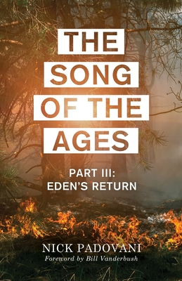The Song of the Ages: Part III: Eden's Return Cover Image