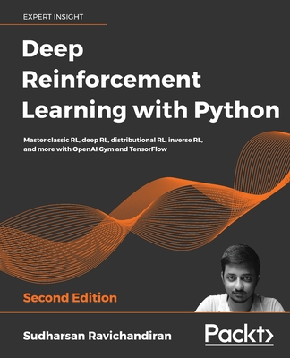 Deep Reinforcement Learning with Python - Second Edition Cover Image