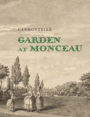 Garden at Monceau Cover Image