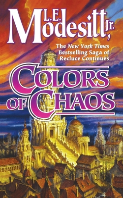 Colors of Chaos (Saga of Recluce #9) Cover Image