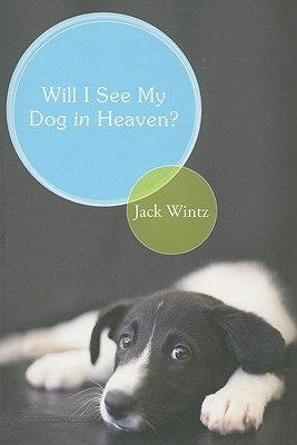 Will I See My Dog In Heaven Cover Image