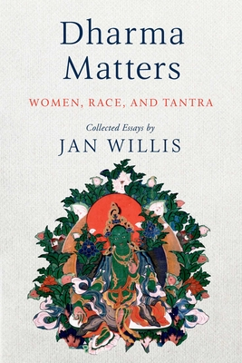 Dharma Matters: Women, Race, and Tantra Cover Image