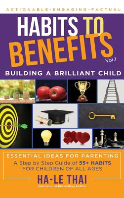 Habits to Benefits: Building a Brilliant Child Cover Image