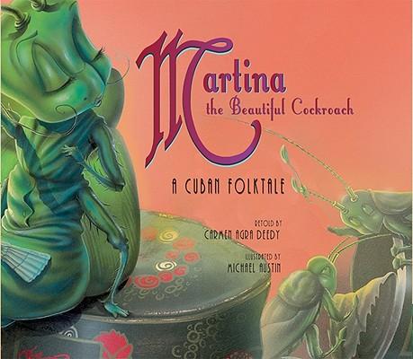 Martina the Beautiful Cockroach: A Cuban Folktale Cover Image