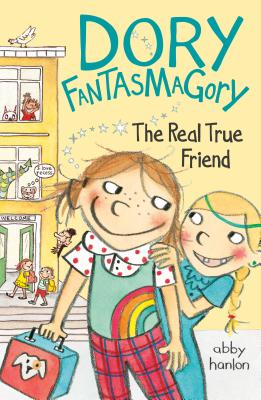 Dory Fantasmagory: The Real True Friend Cover Image