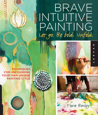 Brave Intuitive Painting-Let Go, Be Bold, Unfold! Cover