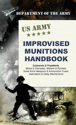 U.S. Army Improvised Munitions Handbook Cover Image
