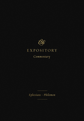 ESV Expository Commentary (Volume 11): Ephesians-Philemon Cover Image