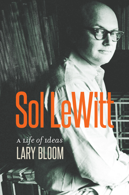 Sol Lewitt: A Life of Ideas Cover Image