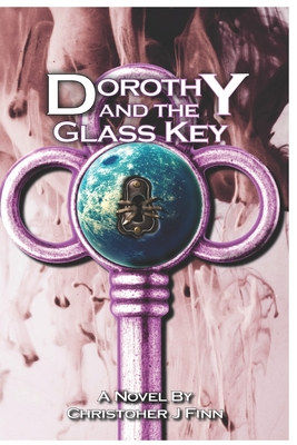 Dorothy and the Glass Key Cover Image