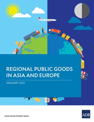 Regional Public Goods in Asia and Europe Cover Image