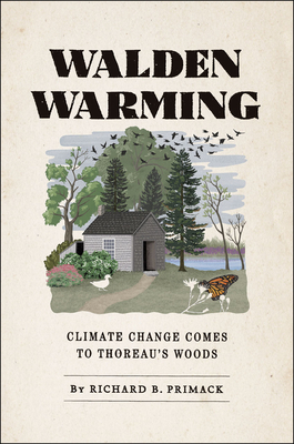 Walden Warming: Climate Change Comes to Thoreau's Woods Cover Image