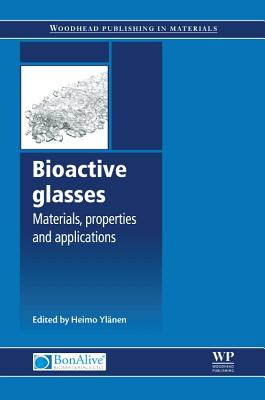 Bioactive Glasses: Materials, Properties and Applications Cover Image