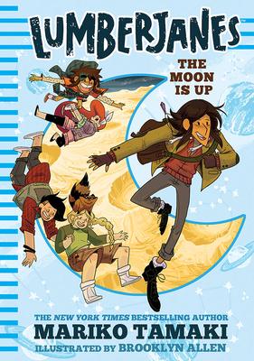 Lumberjanes: The Moon is Up by Mariko Tamaki