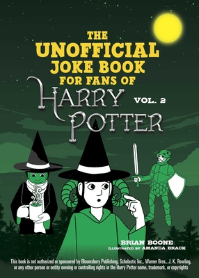 The Unofficial Harry Potter Joke Book: Stupefying Shenanigans for Slytherin Cover Image