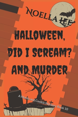 Halloween, Did I Scream? and Murder Cover Image