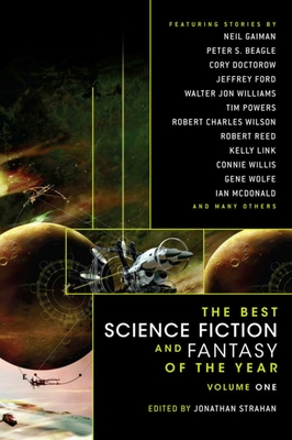 The Best Science Fiction and Fantasy of the Year Volume 1 Cover Image