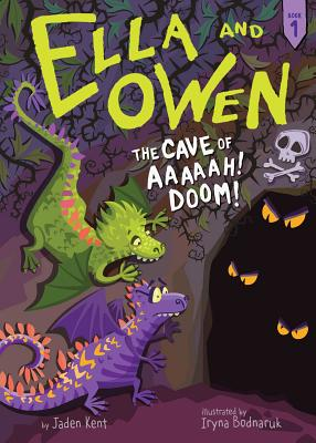 Ella and Owen 1: The Cave of Aaaaah! Doom! Cover Image