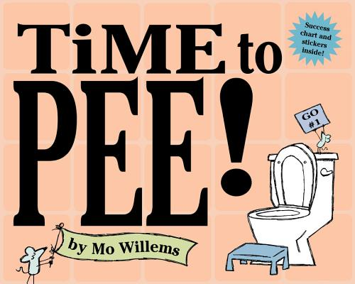 Time to Pee! [With StickersWith Success Chart] Cover