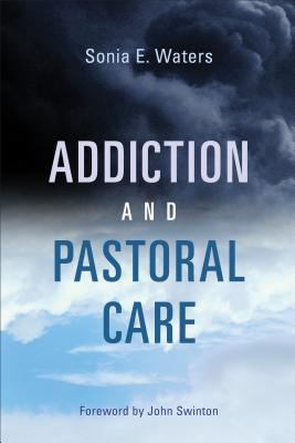 Addiction and Pastoral Care Cover Image