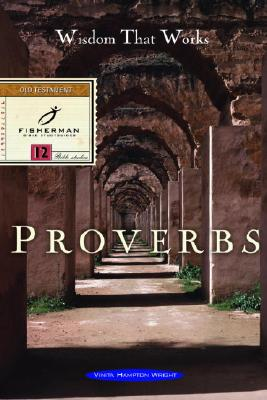 Proverbs: Wisdom That Works Cover Image