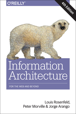 Information Architecture: For the Web and Beyond Cover Image