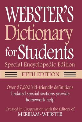 Webster's Dictionary for Students, Special Encyclopedic, Fifth Edition Cover Image