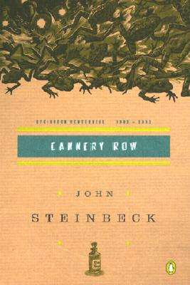 Cannery Row: (Centennial Edition) Cover Image