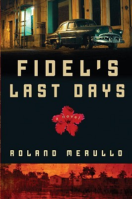 Fidel's Last Days Cover Image