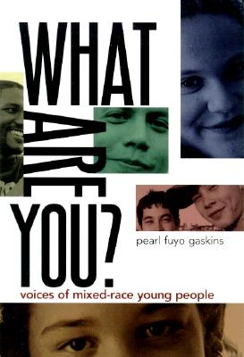 What Are You?: Voices of Mixed-Race Young People Cover Image