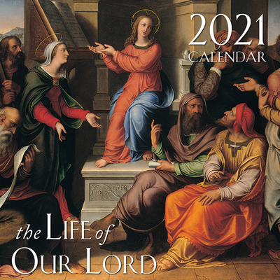 2021 the Life of Our Lord Wall Calendar Cover Image