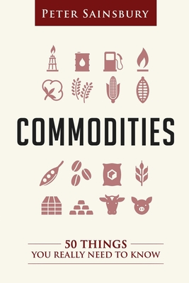 Commodities 50 Things You Need To Know Cover Image